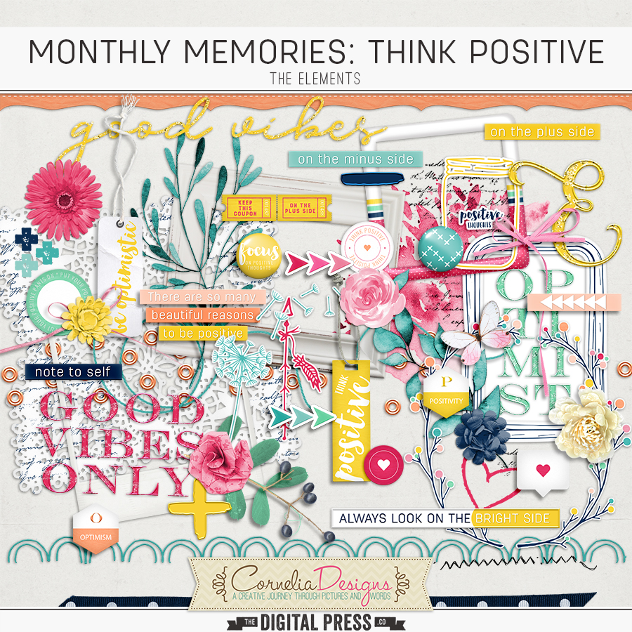 MONTHLY MEMORIES: THINK POSITIVE| ELEMENTS