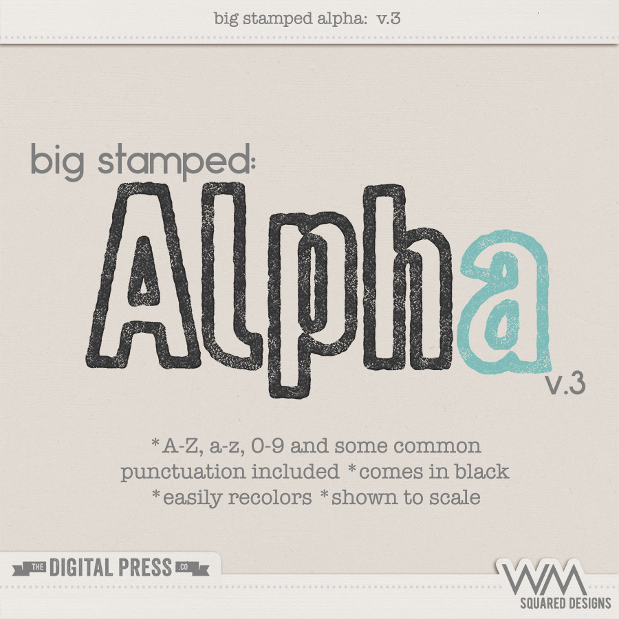 Big Stamped Alpha | V.3