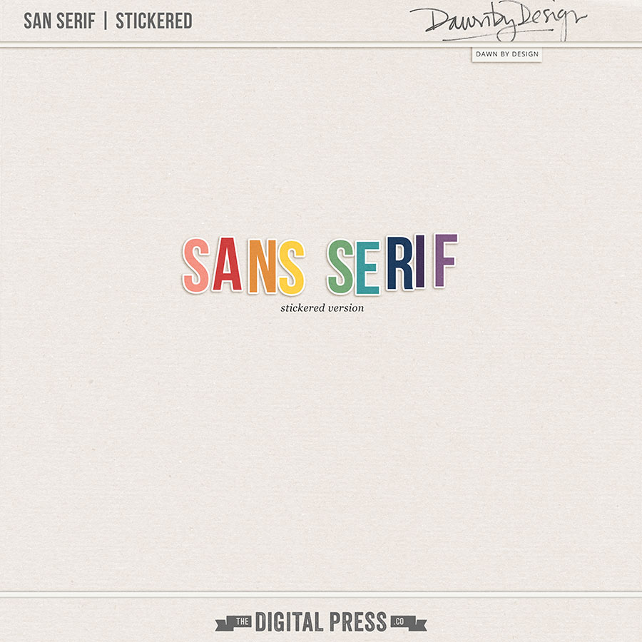 Sans Serif | Stickered