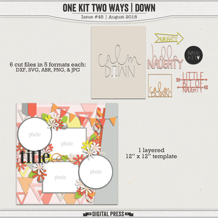 One Kit Two Ways   Down Cut Files & Template