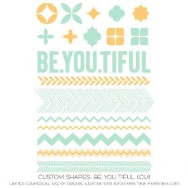 BE.YOU.TIFUL Shapes (CU)