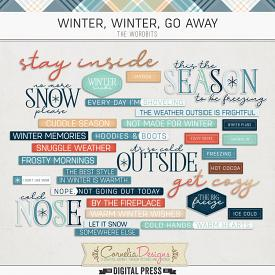 WINTER, WINTER, GO AWAY | WORDBITS