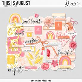 This is August   Elements
