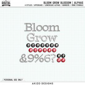 Bloom Grow Blossom | Alphas