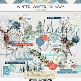 WINTER, WINTER, GO AWAY | ELEMENTS
