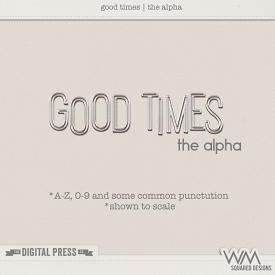Good Times | The Alpha