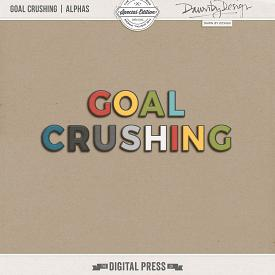 Goal Crushing | Alphas