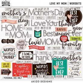 Love My Mom | Wordbits