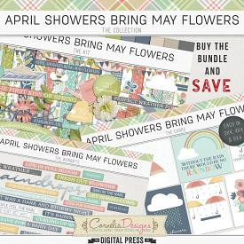 APRIL SHOWERS BRING MAY FLOWERS | COLLECTION