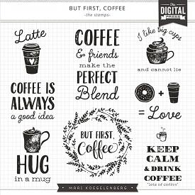 But First Coffee | The Stamps