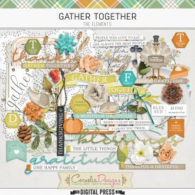GATHER TOGETHER | ELEMENTS
