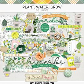 PLANT, WATER, GROW | ELEMENTS