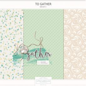 To Gather | Mini Kit 3