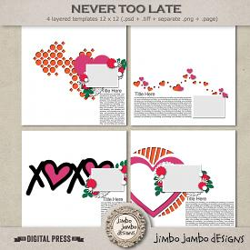 Never too late | Templates