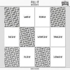 Fill It | Week Days