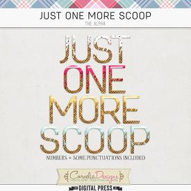 JUST ONE MORE SCOOP | ALPHA