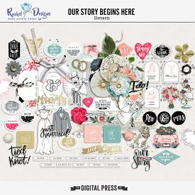 Our Story Begins Here | Elements