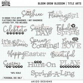 Bloom Grow Blossom | Title Arts