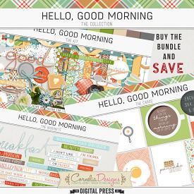 HELLO, GOOD MORNING | COLLECTION