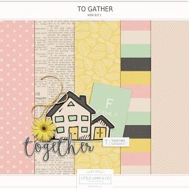 To Gather | Mini Kit 1