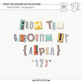 From the Ground Up : This is Home | Alphabets