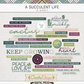A SUCCULENT LIFE | WORDBITS