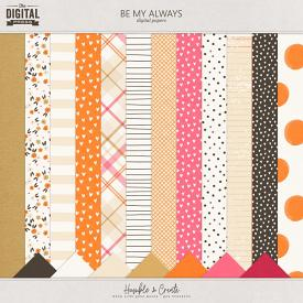 Be My Always | Papers