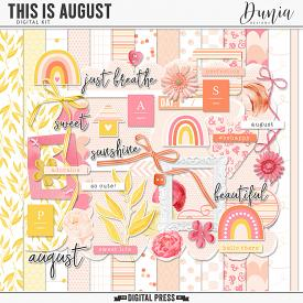 This is August | Kit